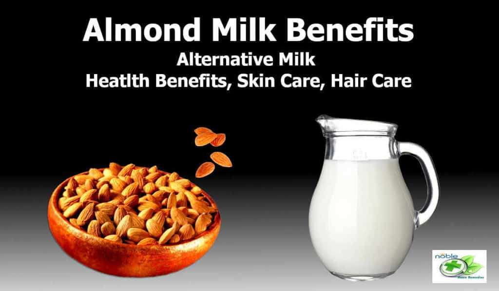 Almond Milk Benefits and Uses - health benefits, Skin care and Hair Care and Side Effects