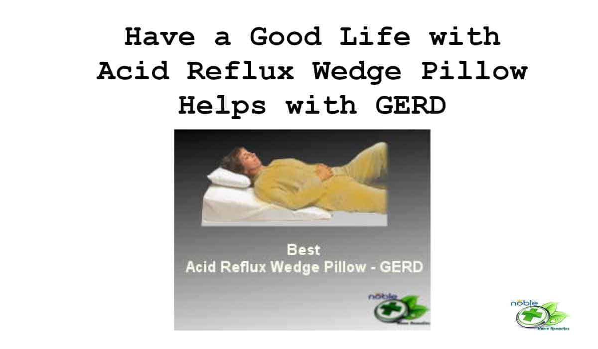 Best Acid Reflux Wedge Pillow - GERD