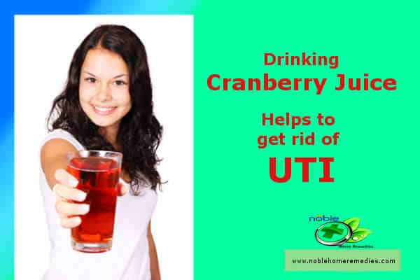 Drinking Cranberry Juice helps to get rid of UTI