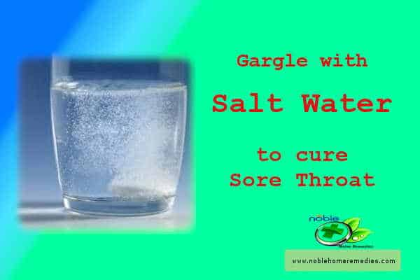 Gargle with Salt Water to cure sore throat