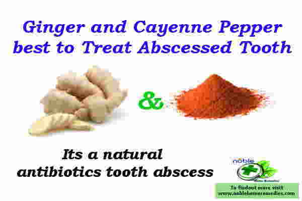 Ginger-and-Cayenne-Pepper-remedy-for-Abscessed-Tooth