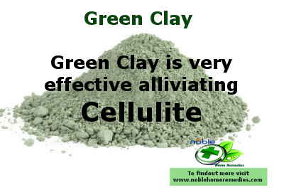 Green Clay is very effective in removing cellulite