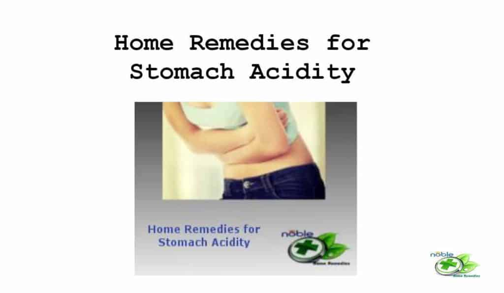 Home Remedies for Stomach Acidity