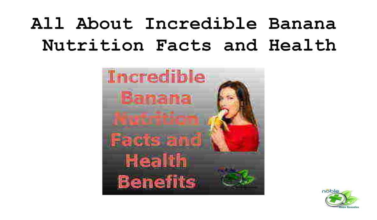 Incredible Banana Nutrition Facts and Health Benefits