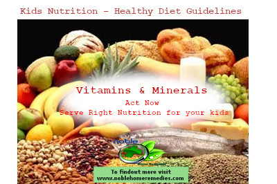 Kids Nutrition – Healthy Diet Guidelines - Vitamins and Minerals