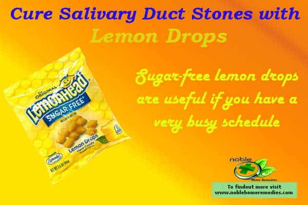 Lemon Drops - Salivary Duct Stones Home Remedies - Sialolithiasis
