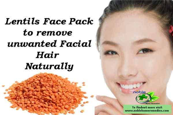 Lentils Face pack - unwanted hair removal naturally