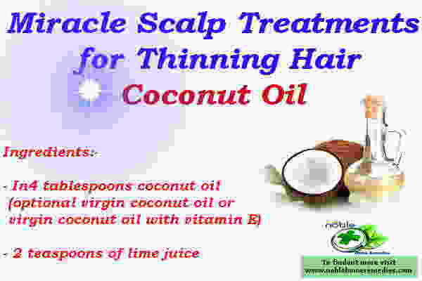 Miracle Scalp Treatment for Thinning Hair - Coconut Oil