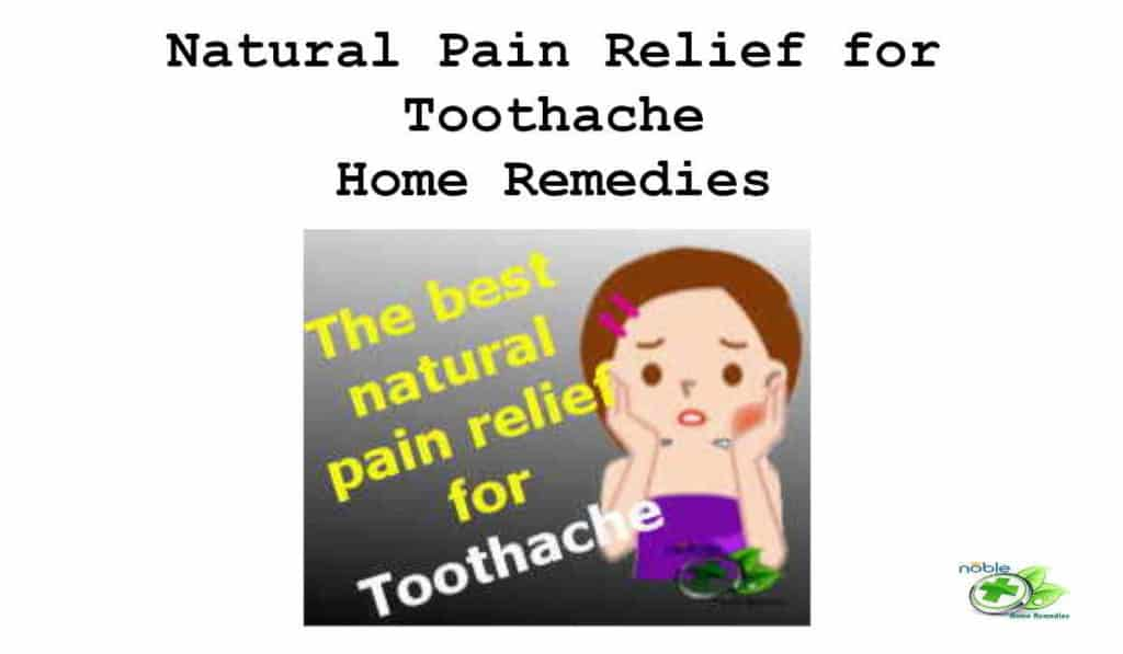 Natural Pain Relief for Toothache