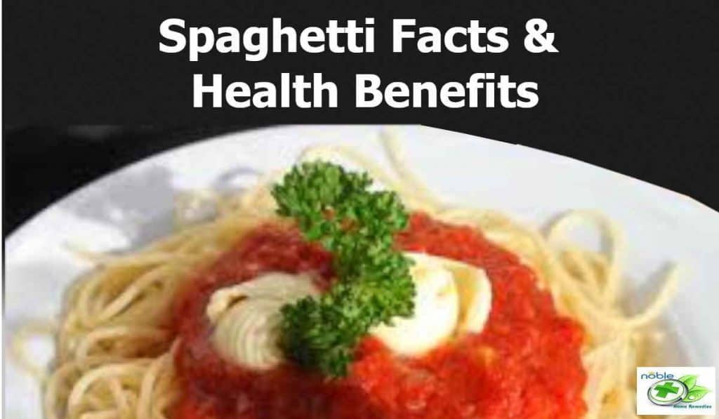 Spaghetti facts and health benefits