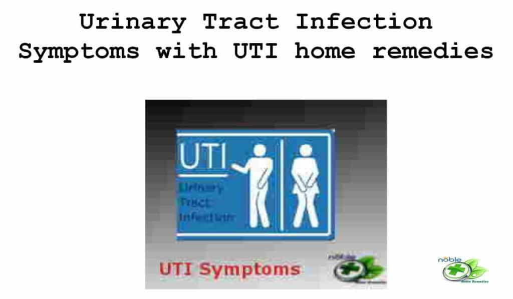 Urinary Tract Infection Symptoms with UTI home remedies