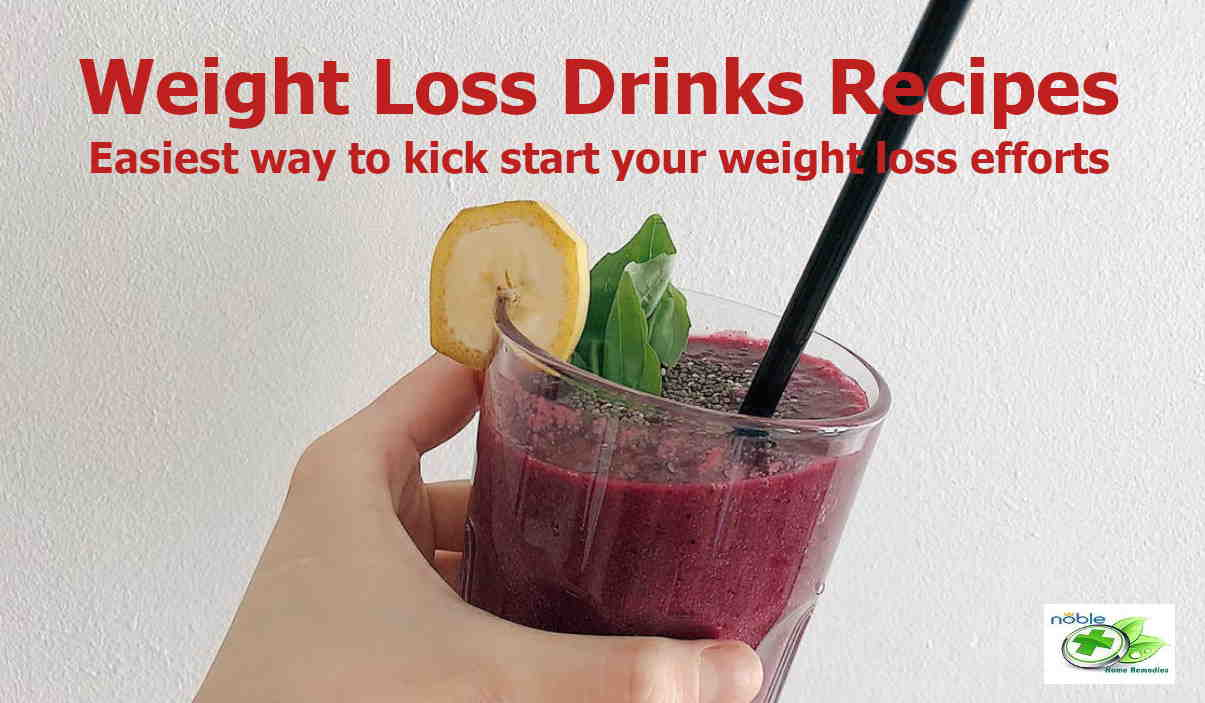 weight loss drinks recipes - easiest way to kick start your weight loss efforts